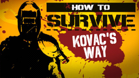 How to Survive - Kovac's Way