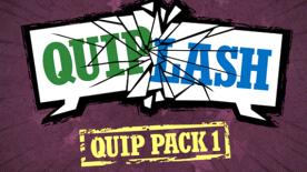 Quiplash - Quip Pack 1