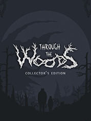 Through The Woods: Collector