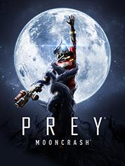 Prey - Mooncrash