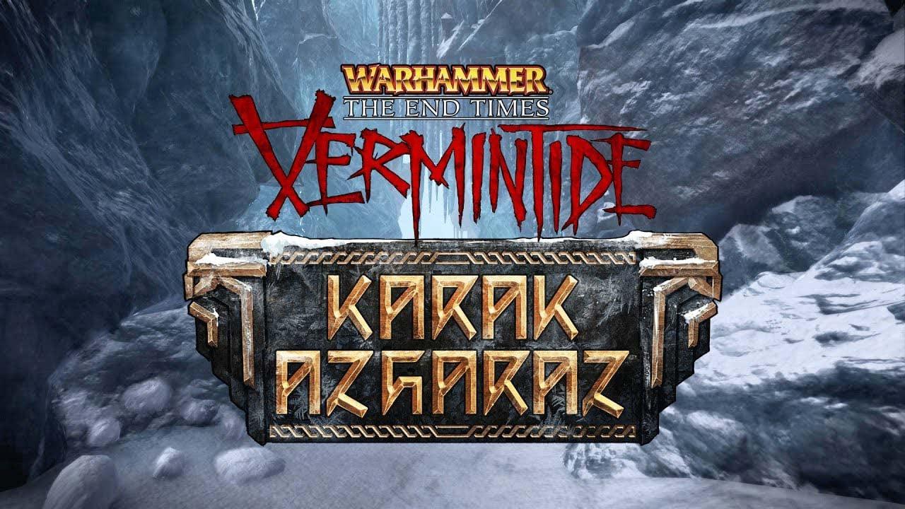Vermintide - Karak Azgaraz