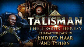 Talisman: The Horus Heresy - Heroes & Villains 4