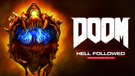 DOOM®: Hell Followed™