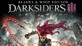 Darksiders III: Blades & Whip Edition