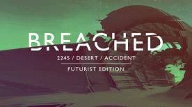 Breached: Futurist Edition