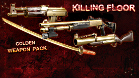 Killing Floor: Golden Weapons Pack