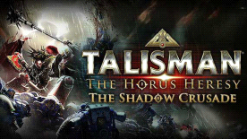 Talisman: The Horus Heresy - Shadow Crusade