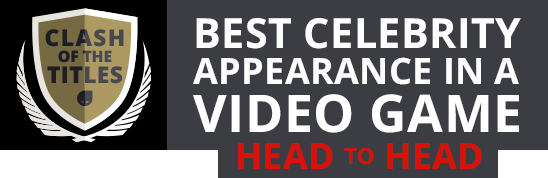 Clash of the titles | Best celebrity appearance in a video game