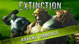 Extinction: Ravenii Rampage