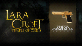 LARA CROFT® AND THE TEMPLE OF OSIRIS™: Legend Pack