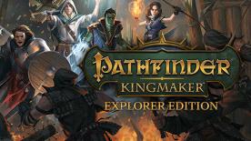 Pathfinder: Kingmaker Explorer Edition
