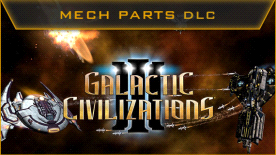 Galactic Civilizations III: Mech Parts Kit DLC