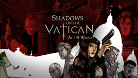 Shadows on the Vatican: Act II: Wrath