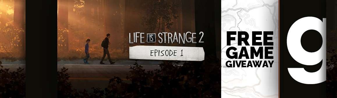 Life is Strange 2 Episode 1 Free Giveaway