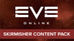 EVE Online - Skirmisher Content Pack