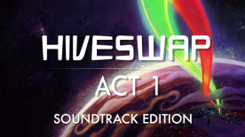 HIVESWAP: Act 1 Soundtrack Edition
