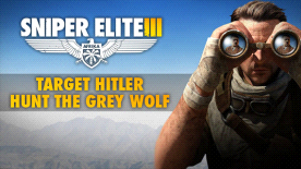 Sniper Elite III - Target Hitler: Hunt the Grey Wolf