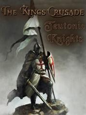 The Kings Crusade: Teutonic Knights