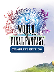 WORLD OF FINAL FANTASY™ COMPLETE EDITION