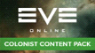 EVE Online - Colonist Content Pack