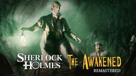 Sherlock Holmes: The Awakened - Remastered