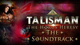 Talisman: The Horus Heresy Soundtrack
