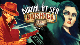 BioShock Infinite: Burial at Sea Episode 1