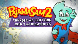 Pajama Sam 2: Thunder and Lightening Aren't So Frightening