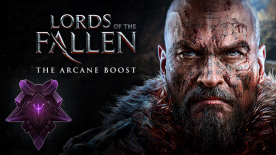 Lords of the Fallen - Arcane Boost