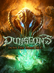 Dungeons: Into The Dark
