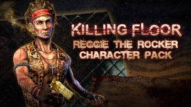 Killing Floor: Reggie the Rocker Character Pack
