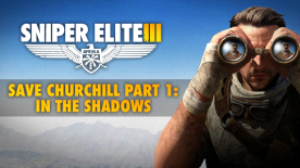 Sniper Elite III – Save Churchill Part 1: In Shadows