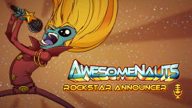 Awesomenauts: Rockstar Announcer