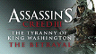 Assassin's Creed III: The Tyranny of King Washington - The Betrayal DLC