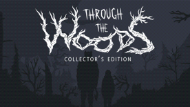 Through the Woods: Collector's Edition