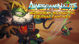 Awesomenauts: Bravely Scoop IV - Eternal Fantasy Skin