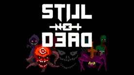 Still Not Dead