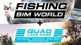 Fishing Sim World + Quad Lake Pass