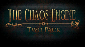 The Chaos Engine Two Pack