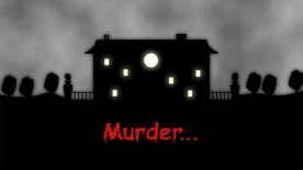 Murder...