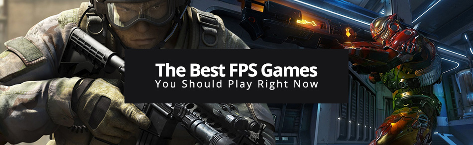 The Best FPS Games