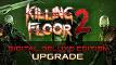 Killing Floor 2 - Digital Deluxe Edition Upgrade
