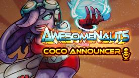 Awesomenauts: Coco Nebulon Announcer