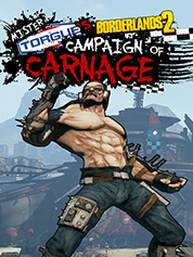 Borderlands 2: Mr Torgue's Campaign of Carnage