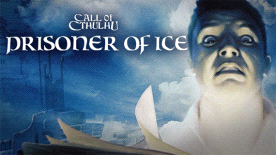 Call of Cthulhu: Prisoner of Ice