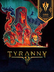 Tyranny - Gold Edition