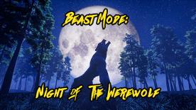 Beast Mode: Night of the Werewolf