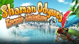 Shaman Odyssey - Tropic Adventure