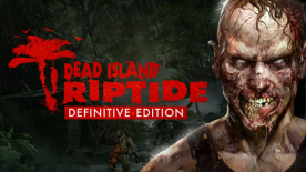 Dead Island: Riptide Definitive Edition