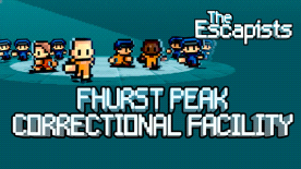 The Escapists - Fhurst Peak Correctional Facility